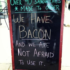Sign seen at the Commerce St. Creamery and Coffee Shop.  Courtesy of Mary Baschoff McCarthy.